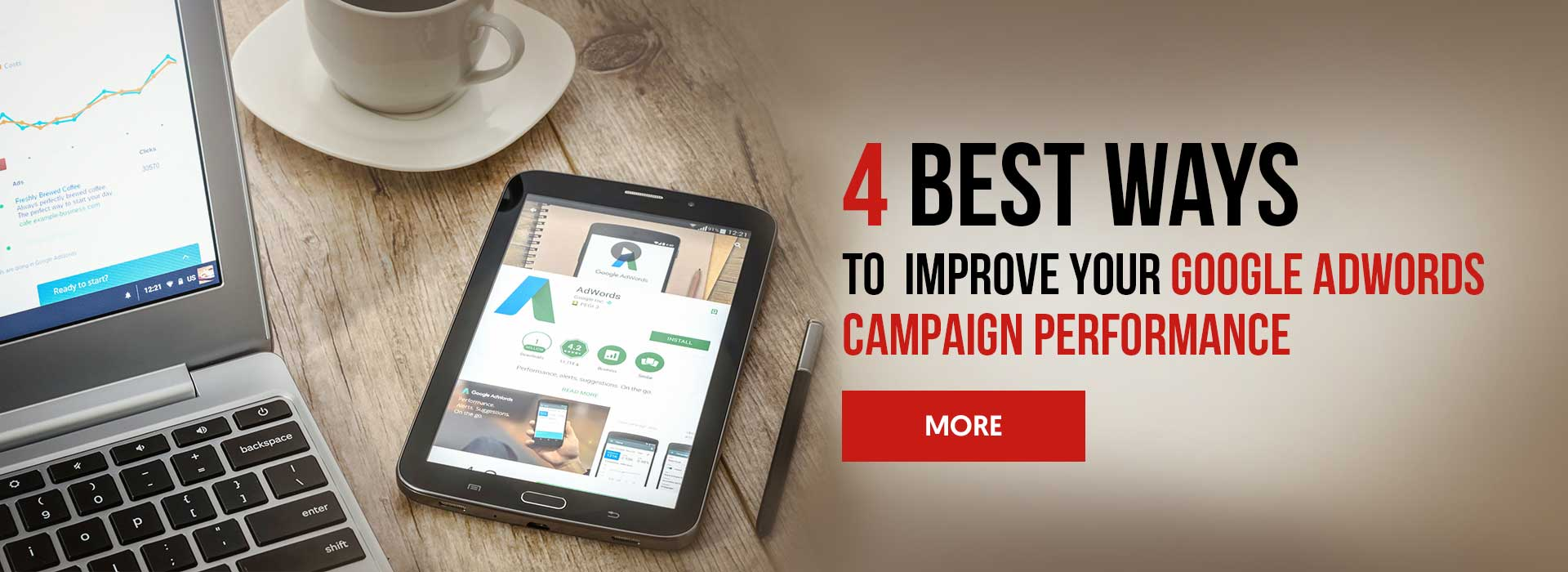 4 Best Ways to Improve Your Google AdWords Campaign Performance