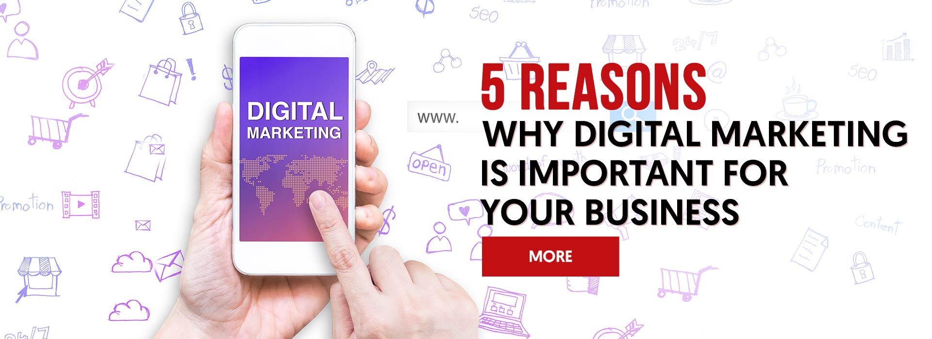 5 Reasons Why Digital Marketing