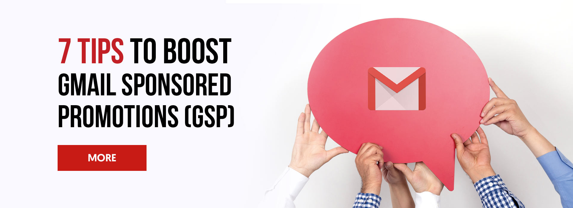 7 Tips to Boost Gmail Sponsored Promotions (GSP)