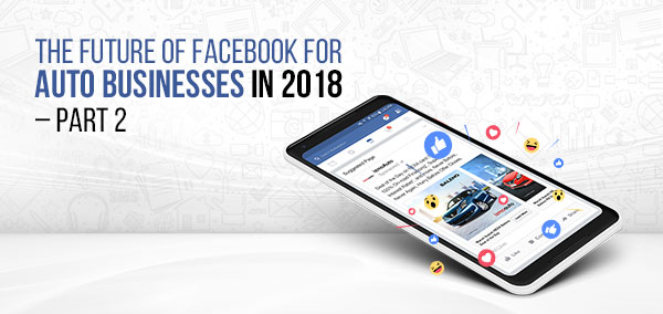 Leasing A Car Through Uber >> The Future of Facebook for Auto Businesses in 2018 – Part ...