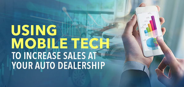 How_to_use_Mobile_Tech_for_Auto_Dealership