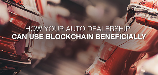 Use_of_Blockchain_for_Auto_Dealership