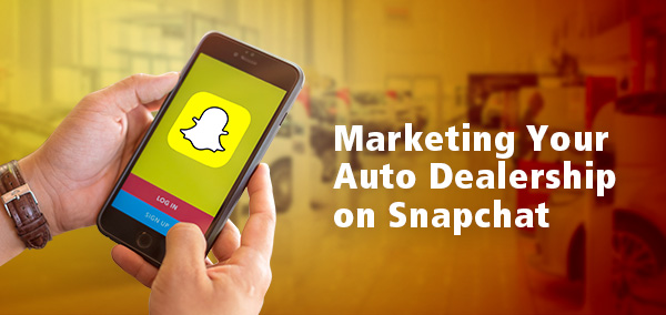Snapchat_Marketing_for_Auto Dealership
