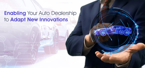 New_Innovative_Technologies_for_Auto_Dealership