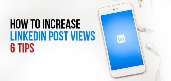 how to increase linkedin post views