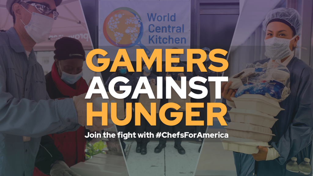 Gamers Against Hunger Join the Fight with ChefsForAmerica