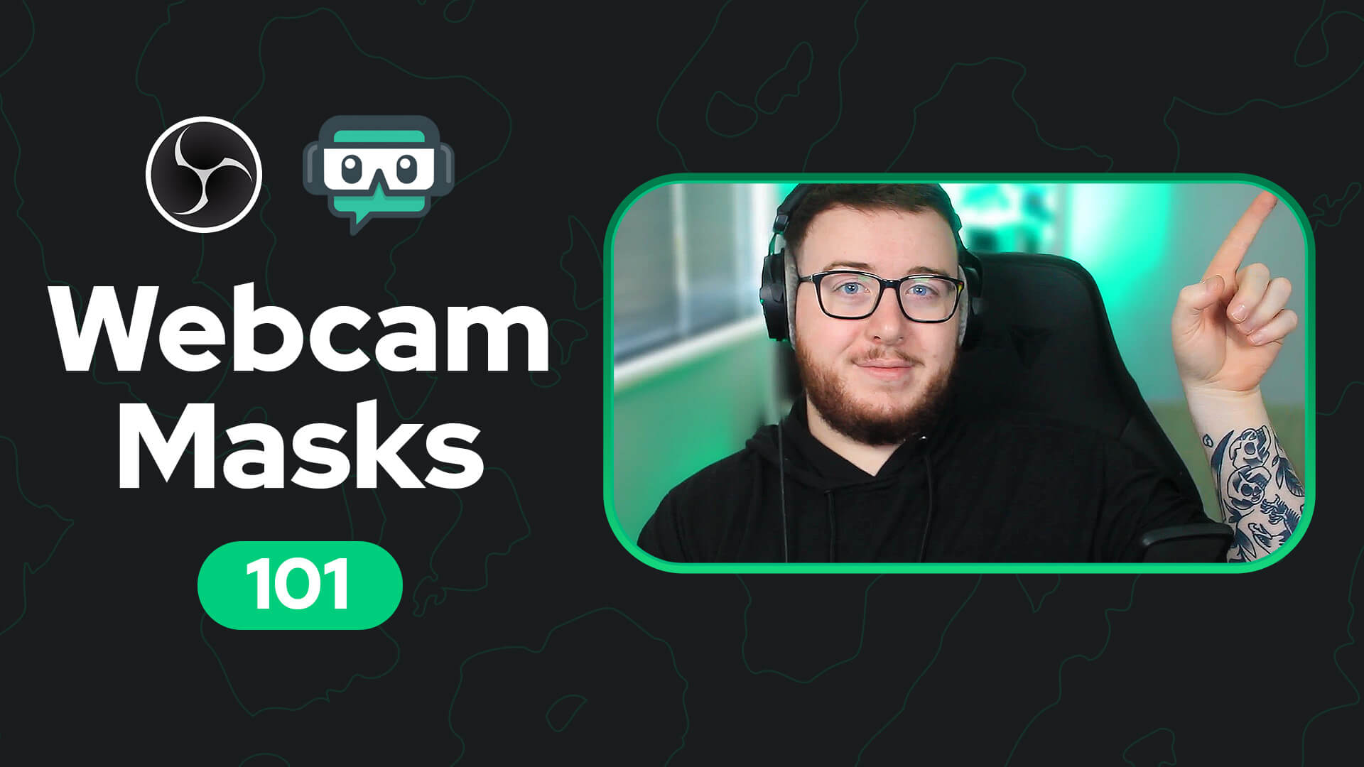 webcam masks 101 with streamer cam and obs streamlabs logos