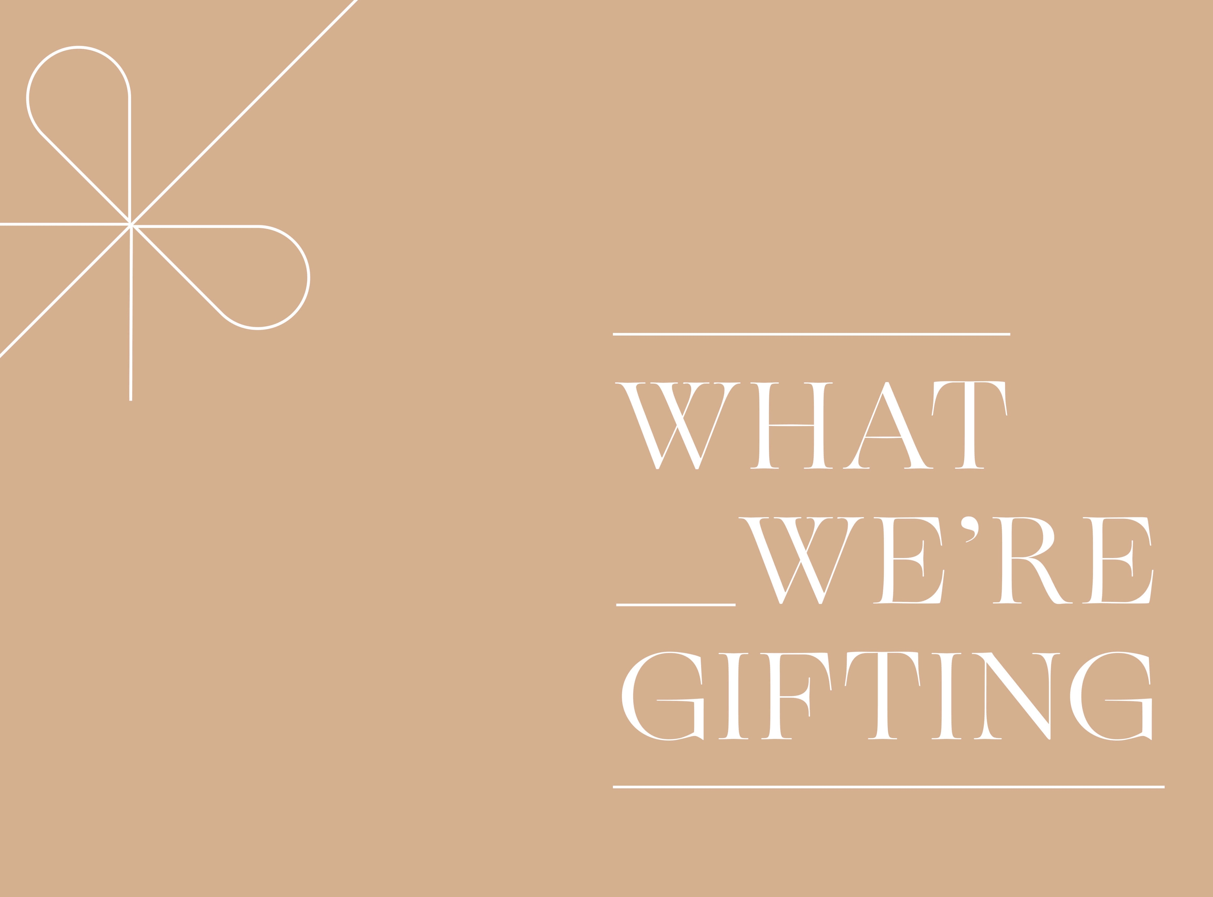 What we're gifting