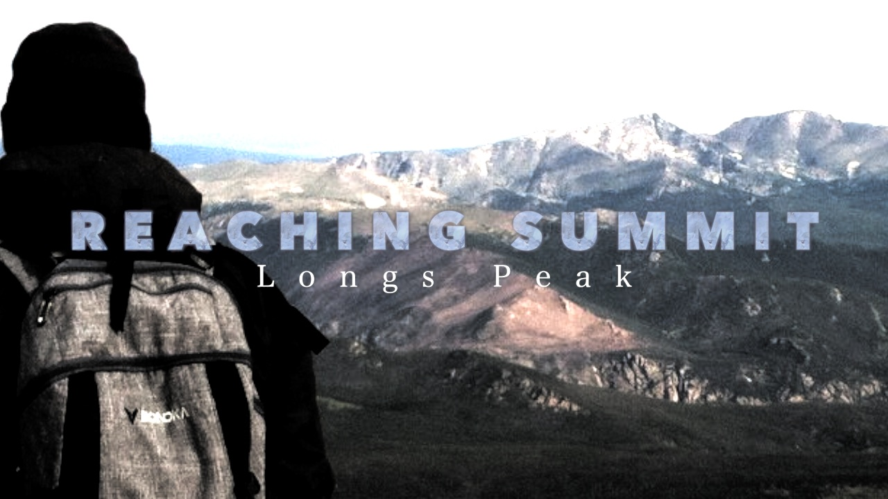 Reaching Summit: Longs Peak