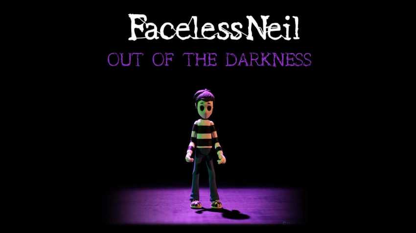 Faceless Neil - Out of The Darkness