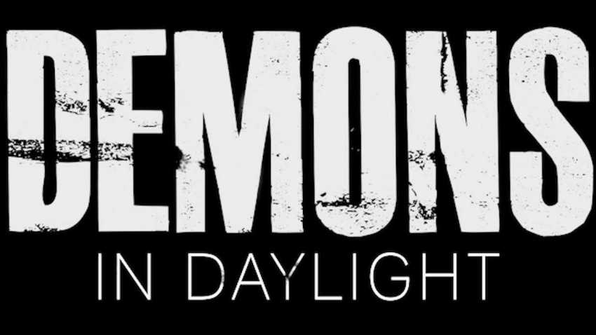 Demons in Daylight