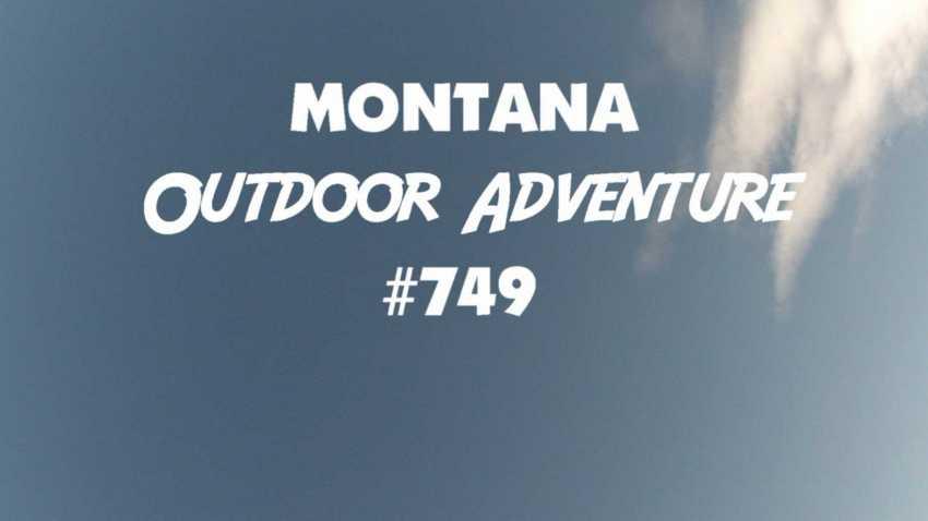 Montana Outdoor Adventure #749