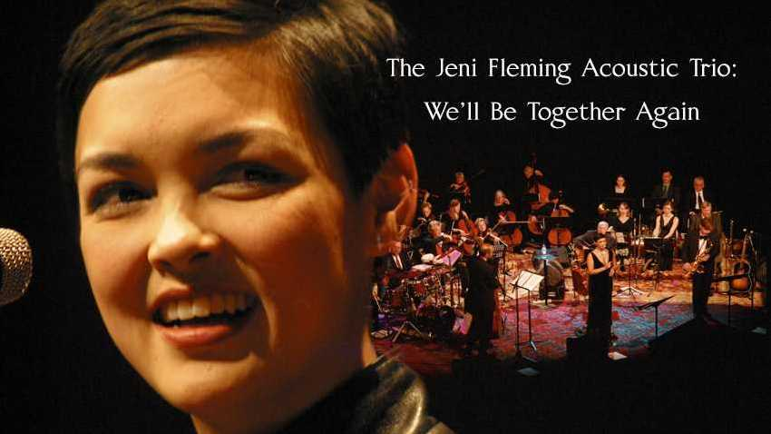 The Jeni Fleming Acoustic Trio:  We'll Be Together Again