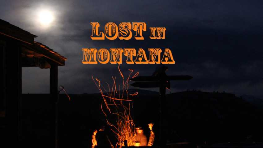 LOST in MONTANA