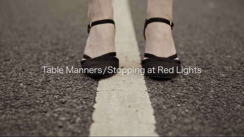Table Manners/Stopping at Red Lights
