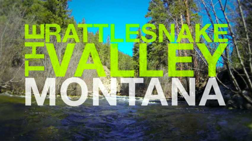 Montana Places: Rattlesnake Valley