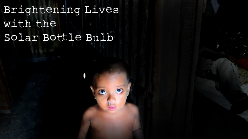 Brightening Lives with the Solar Bottle Bulb
