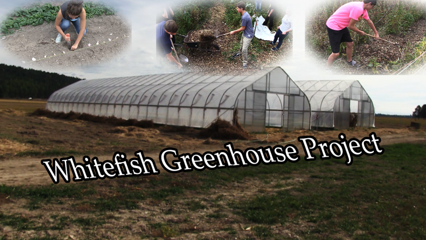 Whitefish Greenhouse Project