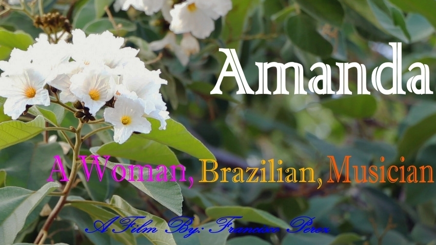 Amanda A Women, Brazilian, Mucisian