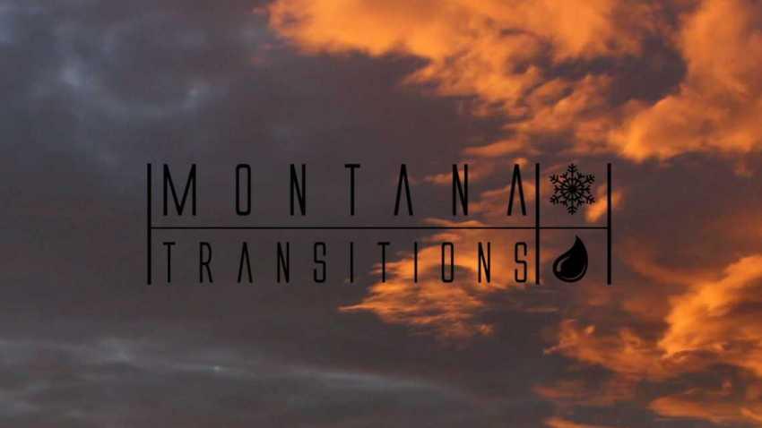 Montana Transitions