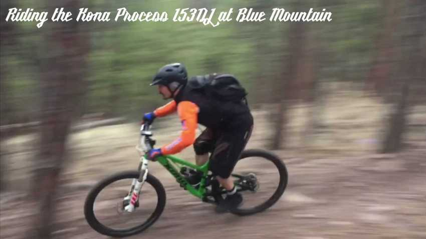 Riding the Kona Process 153DL at Blue Mountain