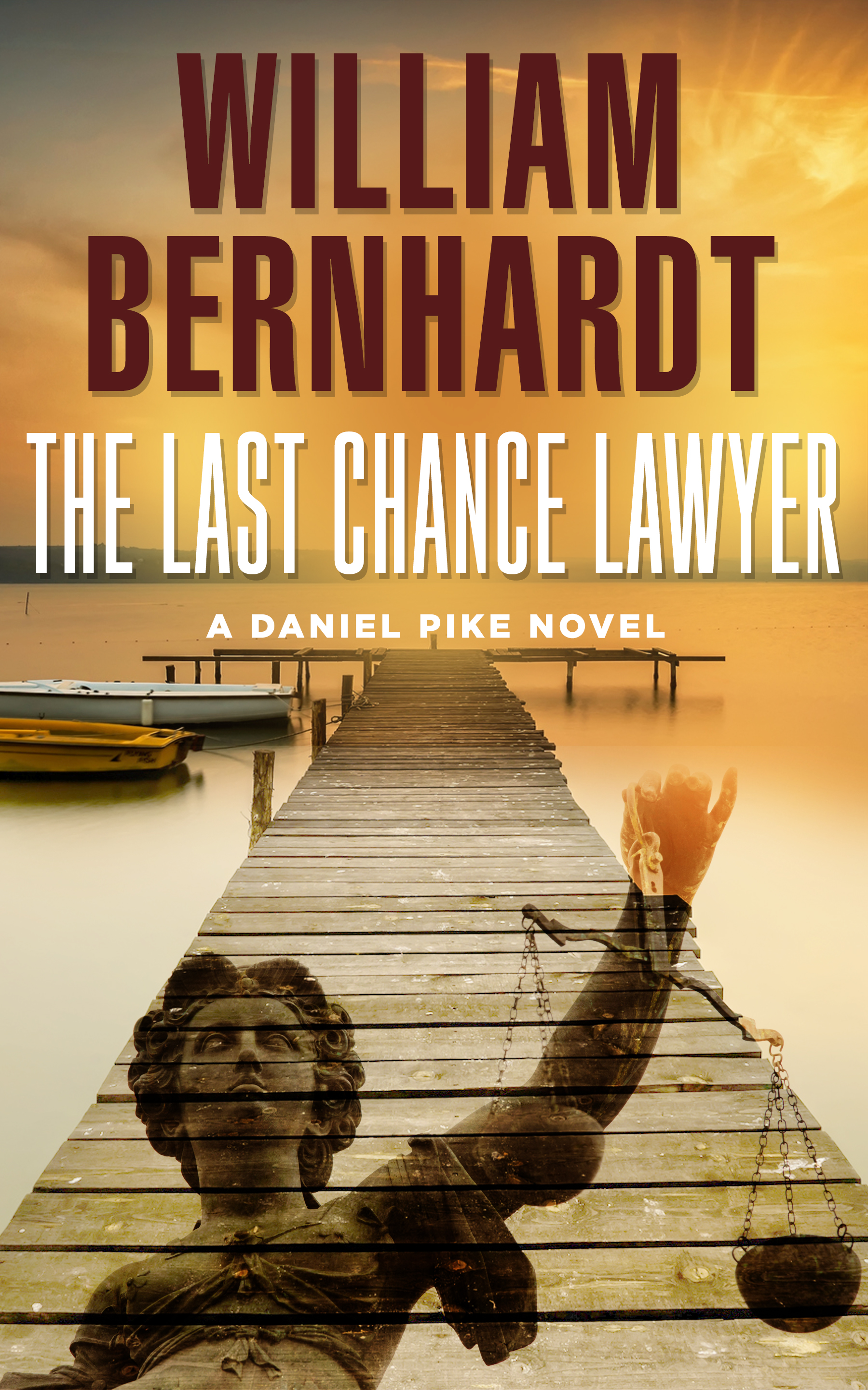 Featured Book The Last Chance Lawyer By William Bernhardt