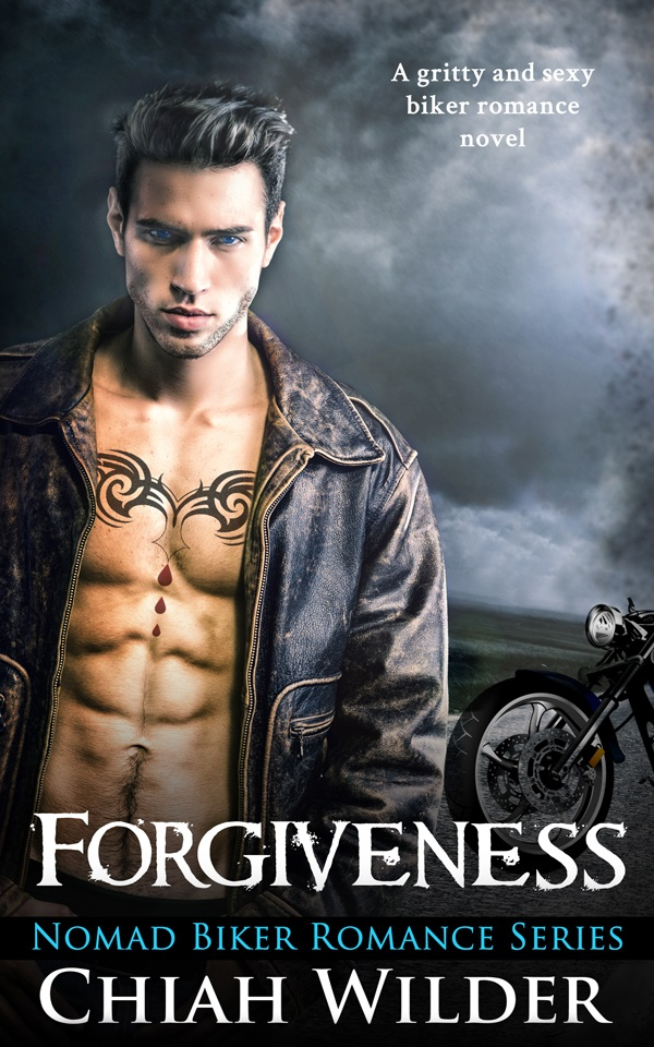 Featured Post: Forgiveness: Nomad Biker Romance by Chiah Wilder