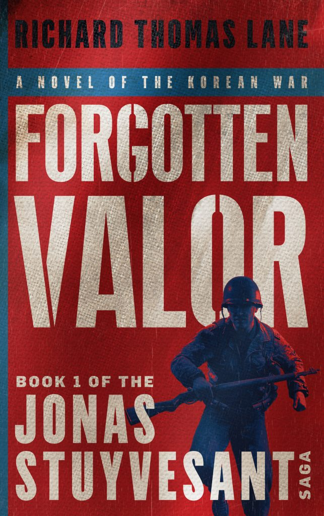 Featured Post: Forgotten Valor by Richard Thomas Lane