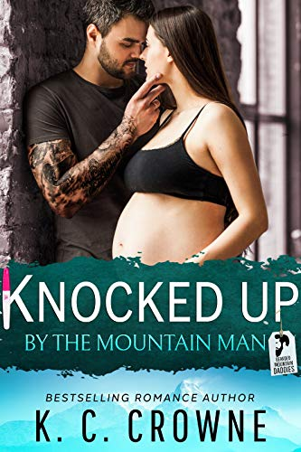 Featured Post: Knocked Up by the Mountain Man by K.C. Crowne