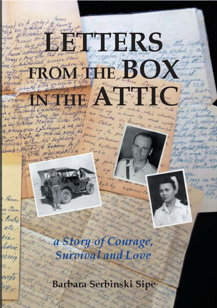 Featured Post: Letters from the Box in the Attic, a Story of Courage, Survival and Love by Barbara Sipe