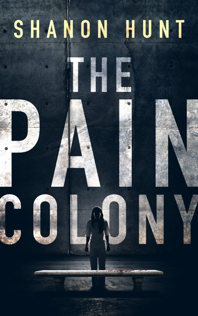 Featured Post: The Pain Colony by Shanon Hunt