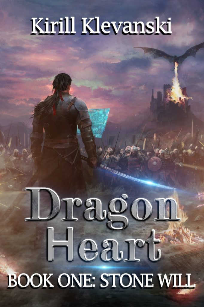 Featured Post: Dragon Heart: Stone Will by Kirill Klevanski