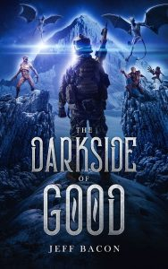 Featured Post: The Darkside of Good by Jeff Bacon