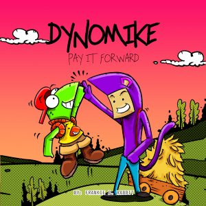 Featured Post: Dynomike: Pay It Forward by Frankie B. Rabbit