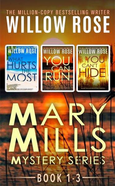 Featured Post: Mary Mills Mystery series: Book 1-3 by Willow Rose