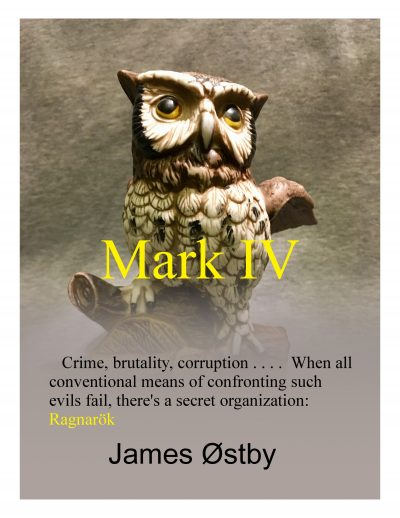 Featured Post: Mark IV by James Ostby