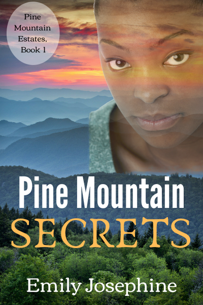 Featured Post: Pine Mountain Secrets by Emily Josephine