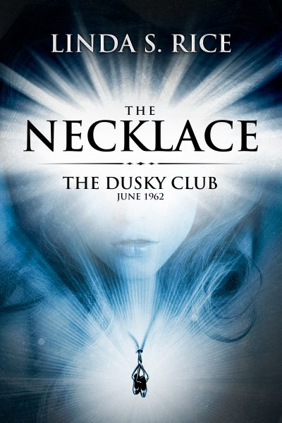 Featured Post: The Necklace – The Dusky Club. June 1962 by Linda S Rice
