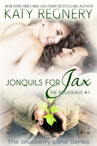 Featured Post: Jonquils for Jax, The Rousseaus #1 by Katy Regnery