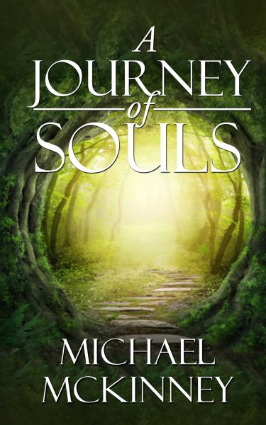Featured Post: A Journey of Souls by Michael Mckinney