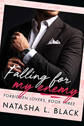 Featured Post: Falling for my Enemy by Natasha L. Black