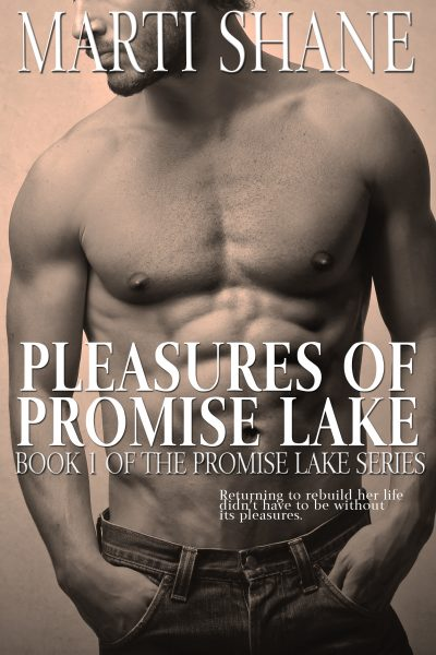 Featured Post: Pleasures of Promise Lake by Marti Shane