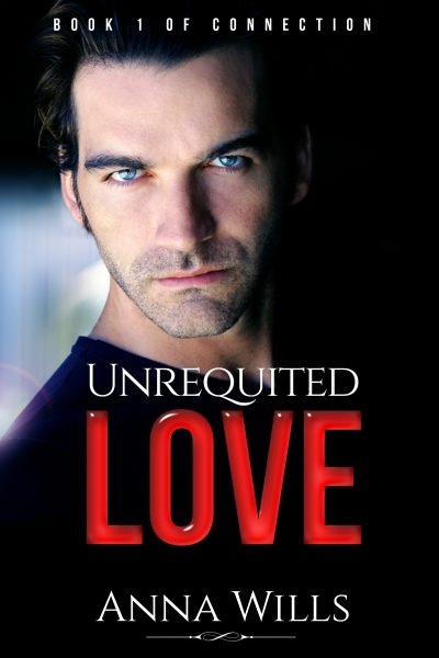 Featured Post: Unrequited Love by Anna Wills
