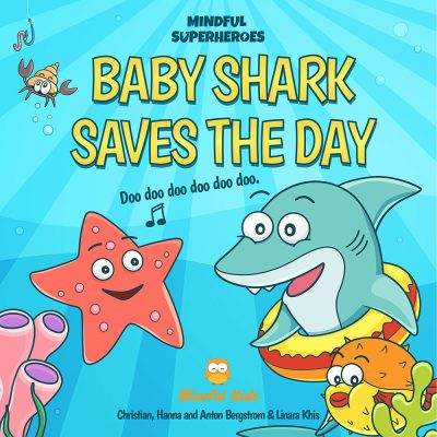 Featured Post: Baby Shark Saves the Day by Christian Bergstrom