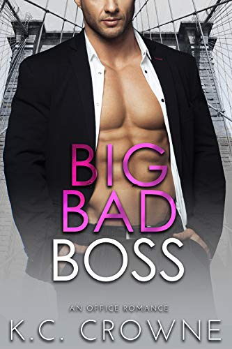 Featured Post: Big Bad Boss by K.C. Crowne