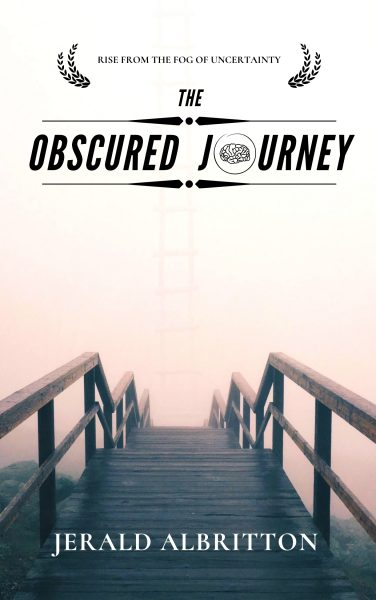 Featured Post: The Obscured Journey by Jerald Albritton