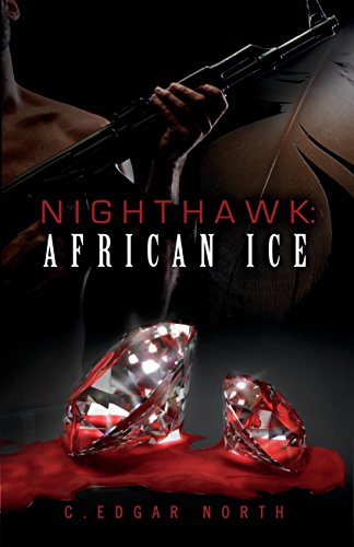 Featured Post: Nighthawk: African Ice by C. Edgar North
