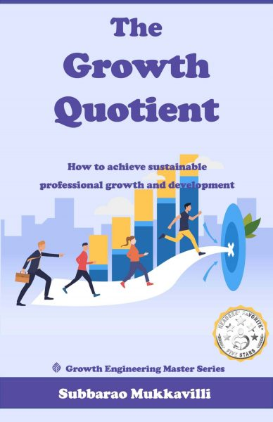 Featured Post: The Growth Quotient by Subbarao Mukkavilli