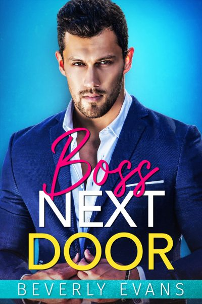Featured Post: Boss Next Door by Beverly Evans