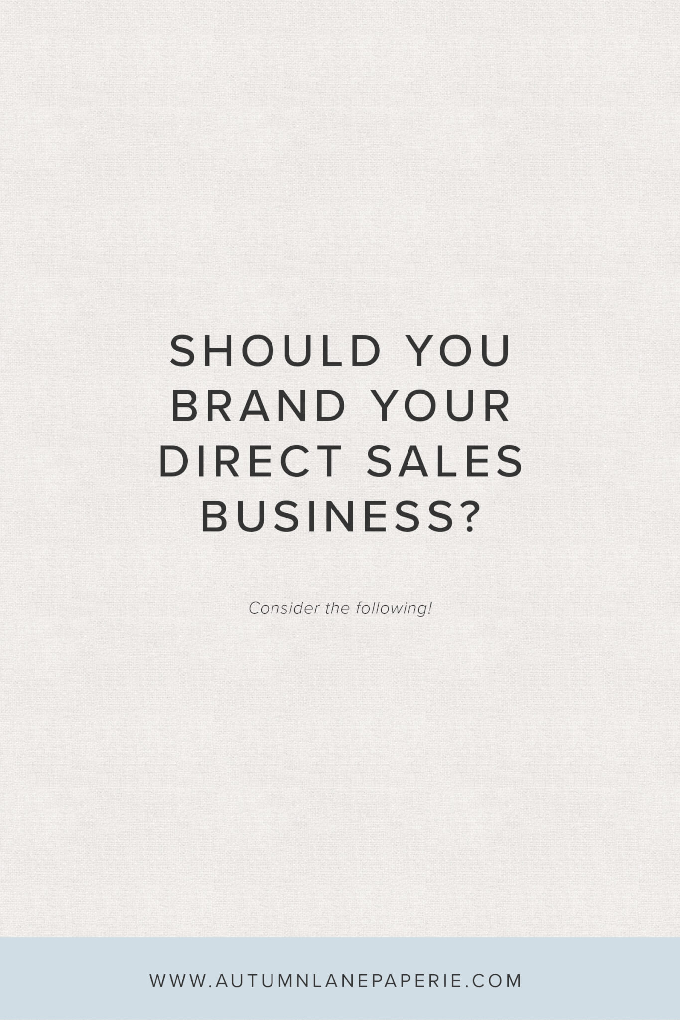 Should You Brand Your Direct Sales Business?